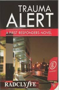 Trauma Alert A First Responders Novel