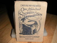One Hundred Stories for Reproduction in the Primary Grades by Kate Walker Grove - Paperback - 1916 - from The Bookstore (SKU: 007104)