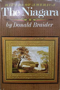 The Niagara River by  Donald Braider - First Edition - 1972 - from Old Saratoga Books (SKU: 44527)