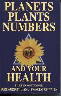 Planets, Plants, Numbers And Your Health