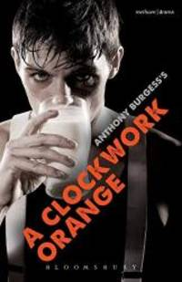 image of A Clockwork Orange: Play with Music (Modern Plays)