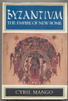 Byzantium the Empire Of New Rome