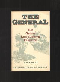 image of The General : The Great Locomotive Dispute