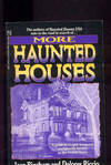 MORE HAUNTED HOUSES A Guide to Cryptic Hangouts and Ghostly Locales in the  United States