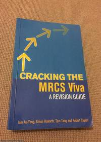 Cracking the MRCS Viva: A revision guide by  Rajesh  Sivaprakasam - Paperback - First Edition - 2006 - from M. Guida - 84 CCR Books and Biblio.co.uk