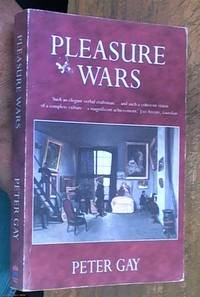 image of Pleasure Wars; the bourgeois experience – Victoria to Freud volume V