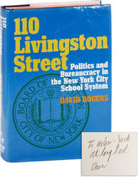 110 Livingston Street: Politics and Bureaucracy in the New York City Schools [Inscribed & Signed?]