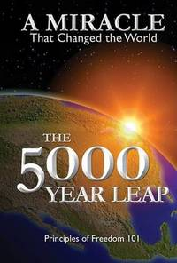 image of The 5000 Year Leap: A Miracle That Changed the World
