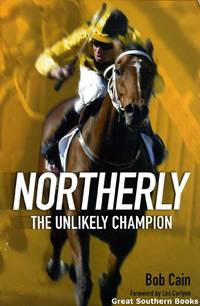 Northerly: The Unlikely Champion