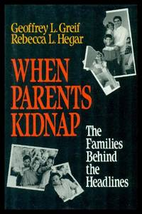 WHEN PARENTS KIDNAP - The Families Behind the Headlines