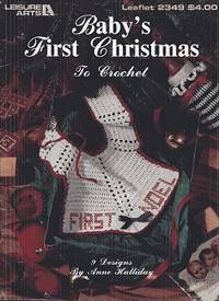 Baby's First Christmas to Crochet Leaflet 2349