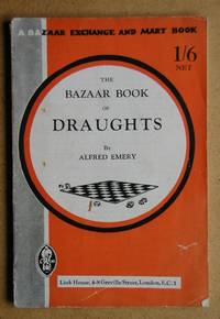 The Bazaar Book of Draughts. A Popular Guide to the Game.