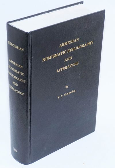 Los Angeles: Armenian Numismatic Society, 1984. 729p., very good hardcover. Special publication no. ...