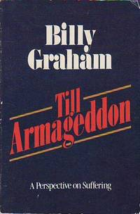 Till Armageddon A Perspective on Suffering by  Billy Graham - Paperback - Special Crusade Edition  - 1981 - from BOOX and Biblio.co.uk
