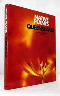 image of Native Plants of Queensland Volume 1