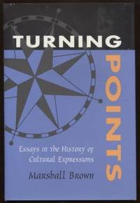 Turning Points  Essays in the History of Cultural Expressions