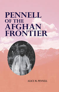 image of PENNELL OF THE AFGHAN FRONTIER