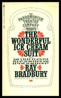 image of THE WONDERFUL ICE CREAM SUIT - and other Plays for Today, Tomorrow and Beyond Tomorrow