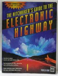 The Hitchhiker's Guide To The Electronic Highway