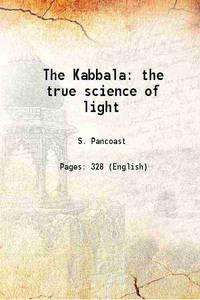 The Kabbala: the true science of light 1877