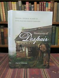 Moments of Despair: Suicide, Divorce, and Debt in Civil War Era North Carolina