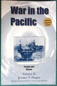 War In the Pacific: People and Places, Vol. II