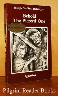 Behold the Pierced One: An Approach to a Spiritual Christology.