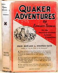 QUAKER ADVENTURES Experiences of Twenty-Three Adventurers in International  Understanding
