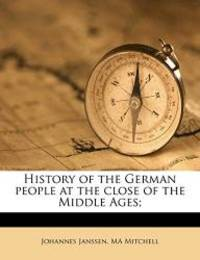 image of History of the German people at the close of the Middle Ages; Volume 3