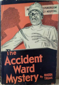 The Accident Ward Mystery