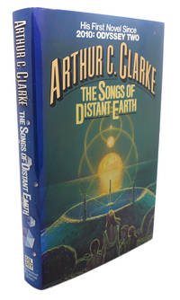THE SONGS OF DISTANT EARTH by Arthur C. Clarke - First Edition; First Printing - 1986 - from Rare Book Cellar and Biblio.co.uk
