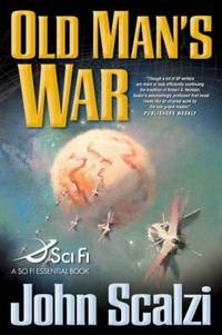 Old Man's War by John Scalzi - Paperback - 2005 - from ThriftBooks and Biblio.com