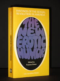 The New Erotic Humor: Writing of the Sexual Revolution in America