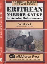 Eritrean Narrow Gauge: An Amazing Reinstatement