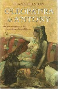 Cleopatra And Antony: The Truth Behind One Of The Greatest Love Stories Of History