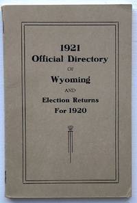 1921 Official Directory of Wyoming and Election Returns for 1920