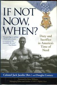 image of If Not Now, When? Duty and Sacrifice in America's Time of Need