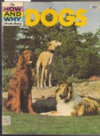 The How and Why Wonder Book of Dogs