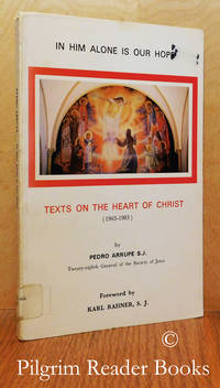 In Him Alone Is Our Hope: Texts on the Heart of Christ. (1965-1983).