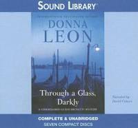 Through a Glass, Darkly (Sound Library) by Donna Leon - 2006-05-01 - from Books Express and Biblio.co.uk