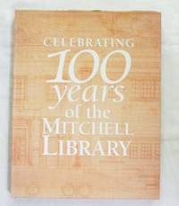 Celebrating 100 Years Of The Mitchell Library