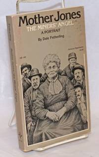 image of Mother Jones, the miners' angel; a portrait