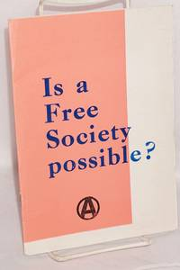 Is a free society possible