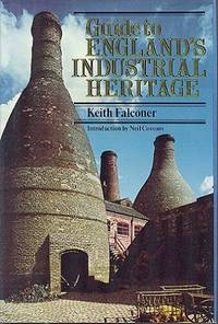 Guide to England's Industrial Heritage