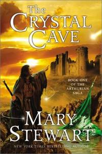image of The Crystal Cave : Book One of the Arthurian Saga (The Arthurian Saga, Book 1)