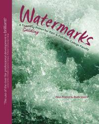 Watermarks: A Teaching/Guiding Primer for Part- & Full-Time College Faculty