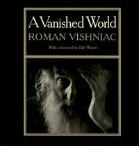 A VANISHED WORLD.; Foreword by Elie Wiesel