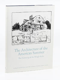 image of The Architecture of the American Summer: The Flowering of the Shingle Style; Introduction by Vincent Scully