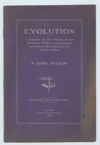image of Evolution: A Treatise on the Theory of the Evolution of Man, as propounded by Professor Drummond in the