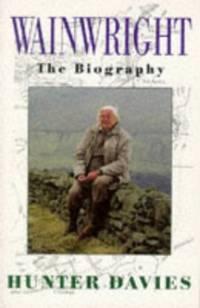 Wainwright: The Biography by  Hunter Davies - Paperback - from World of Books Ltd (SKU: GOR011302122)
